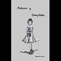 Pedazos y Completos (Spanish Edition)