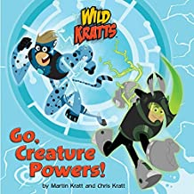 Go, Creature Powers! (Wild Kratts) (Pictureback(R))