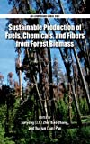 img - for Sustainable Production of Fuels, Chemicals, and Fibers from Forest Biomass (ACS Symposium Series) book / textbook / text book