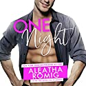 One Night Audiobook by Aleatha Romig Narrated by Brian Pallino, Samantha Prescott