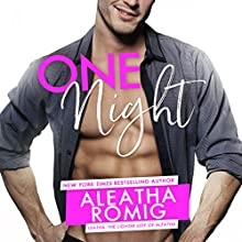 One Night Audiobook by Aleatha Romig Narrated by Brian Pallino, Samantha Prescott