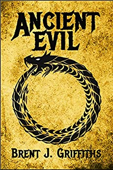 Ancient Evil (The First Genocide Book 1) by [Griffiths, Brent J.]