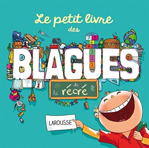 Amazon Fr Le Petit Livre Des Blagues De La Recre
