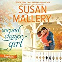 Second Chance Girl Audiobook by Susan Mallery Narrated by Tanya Eby