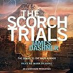 The Scorch Trials: Maze Runner, Book 2 | James Dashner