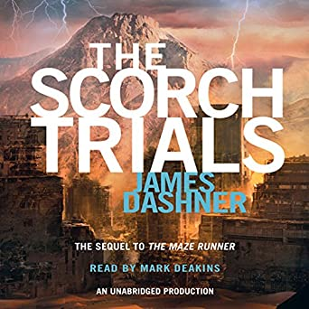 Amazon Com The Scorch Trials Maze Runner Book 2 Audible Audio
