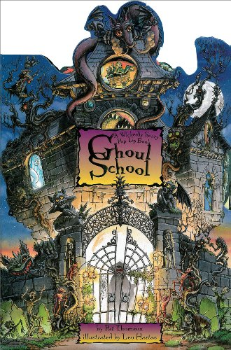 Ghoul School: A Wickedly Scary Pop-Up Book (3D Wall Posters)