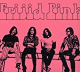 Frijid Pink by FRIJID PINK (2006-02-21)