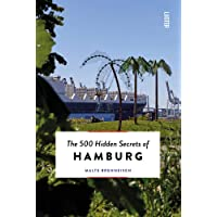 500 Hidden Secrets of Hamburg, The