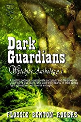 Dark Guardians - Wytchfae Anthology 1