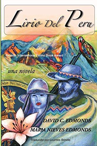 LIRIO DEL PERU: Una Novela (Spanish Edition)