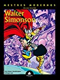 Mestres Modernos. Walter Simonson - Volume 4