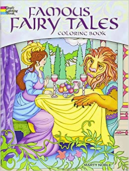 famous fairy tales coloring book dover coloring books marty noble 0800759497072 amazoncom books - Dover Coloring Book