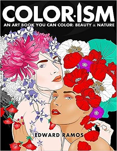 Colorism An Art Book You Can Color Edward O Ramos 9781977646569 Amazon Books