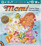Momi Tropical Water Hide and Seek, Yuko Green, 0896103498