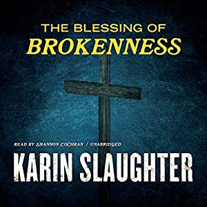 The Blessing of Brokenness Audiobook