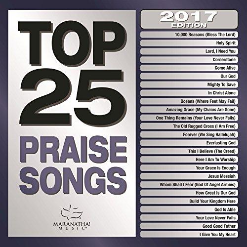 Top 25 Praise Songs (2017 Edition)