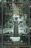 img - for [Midnight in the Garden of Good and Evil: A Savannah Story] (By: John Berendt) [published: July, 1999] book / textbook / text book