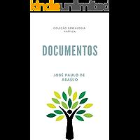 Genealogia Prática: Documentos