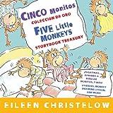 Cinco monitos Coleccion de oro/Five Little Monkeys Storybook Treasury (A Five Little Monkeys Story) (English and Spanish Edition)