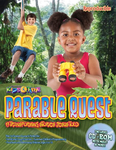 Parable Quest: 13 Bible lessons, reproducible, multi-ages, focus on applying Jesus' parables to kids' lives! Go to the Rainforest! (13 Week Bible Curriculum) (Gospel Light Curriculum)