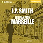 The Man from Marseille | J. P. Smith