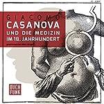Giacomo Casanova und die Medizin im 18. Jahrhundert | Giacomo Casanova