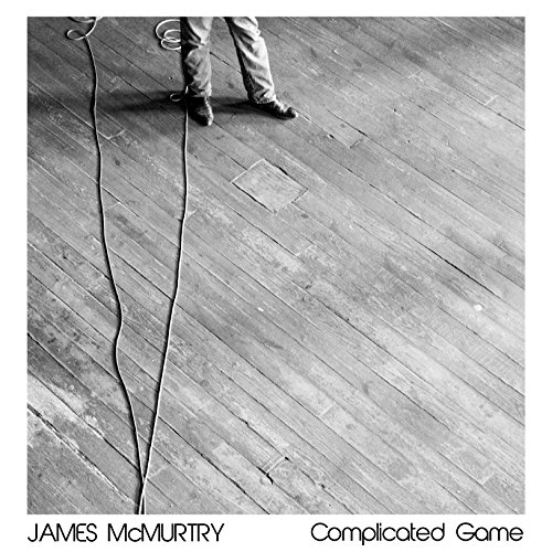 James McMurtry - Complicated Games