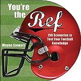 You're the Ref, Wayne Stewart, 1616083859