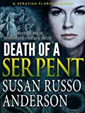 Death of a Serpent (A Serafina Florio Mystery Book 1)