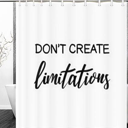 Pandarllin Shower Curtains Dont Create Limitations Inspirational Lettering Attitude Signs Symbols Believe Quote Design Bathroom Decor