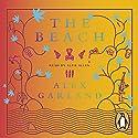 The Beach Hörbuch von Alex Garland Gesprochen von: Alfie Allen