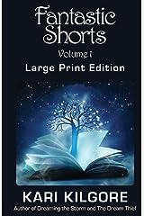 Fantastic Shorts: Volume 1: A Fantasy Short Story Collection Paperback