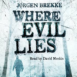 Where Evil Lies Audiobook