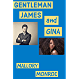 Gentleman James and Gina (The Rags to Romance Series Book 4)