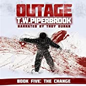Outage 5: The Change (Werewolf Horror Suspense Series) | T.W. Piperbrook