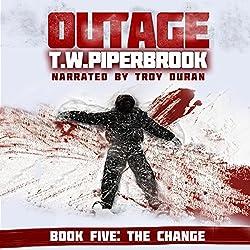 Outage 5: The Change (Werewolf Horror Suspense Series)