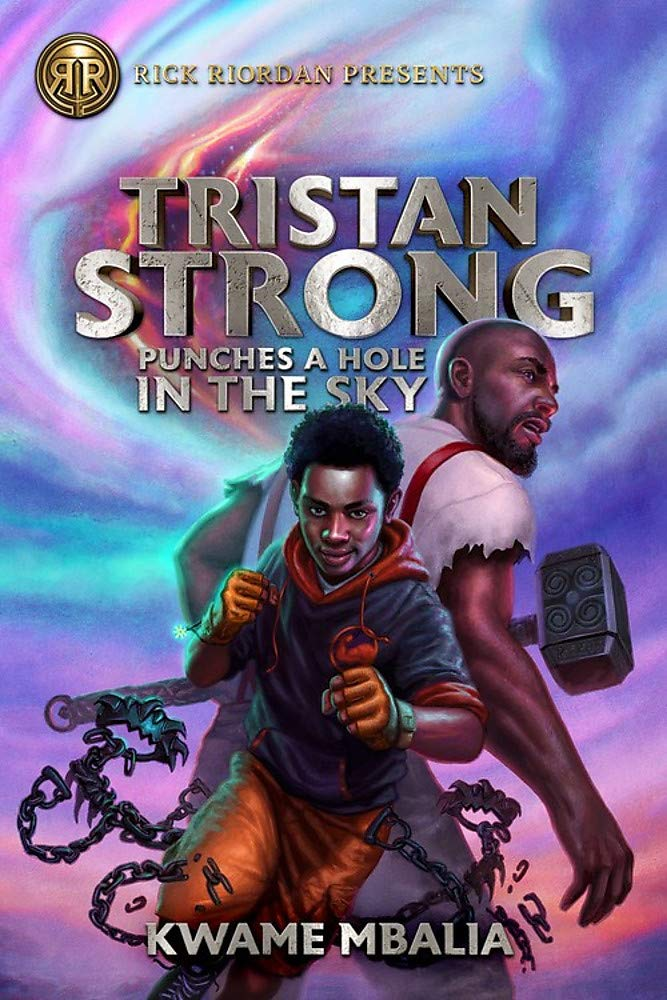 Tristan Strong Punches a Hole in the Sky (Tristan Strong, 1): Mbalia,  Kwame: 9781368039932: Amazon.com: Books
