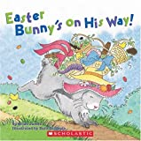 Easter Bunny's on His Way!, Brian James, 0439873894