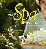 Hawaii's Spa Experience, Sherrie Strausfogel and Sophia V. Schweitzer, 1566476879