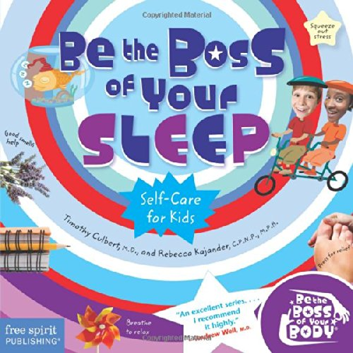 Be the Boss of Your Sleep (Be The Boss Of Your Body®) (With Boss Sex Your)