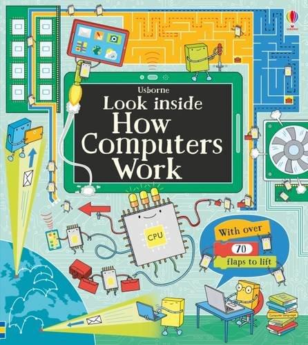 Look Inside How Computers Work (Look Inside Board Books)