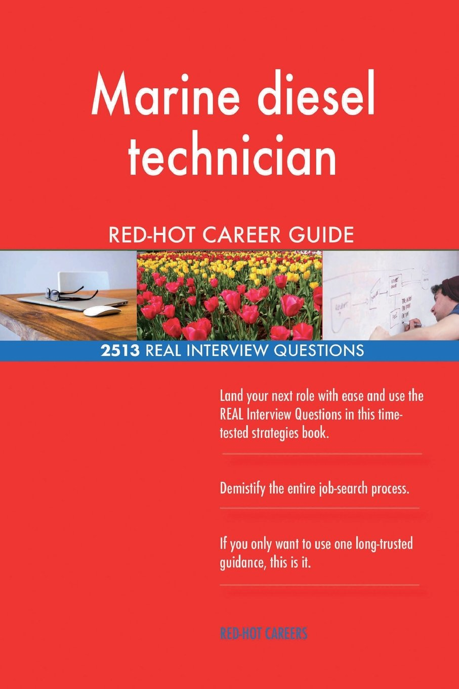 Read Online Marine diesel technician RED-HOT Career Guide; 2513 REAL Interview Questions ebook