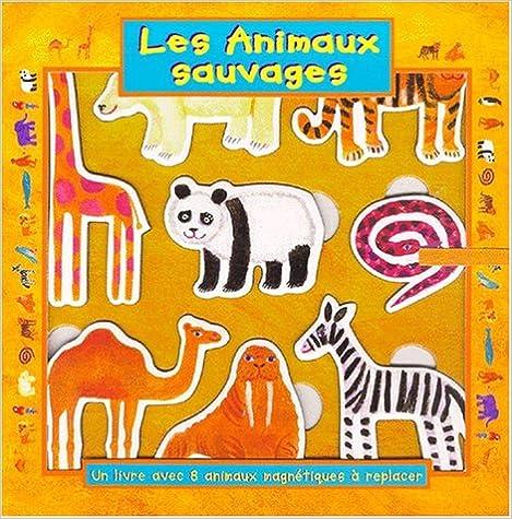 Livre Les Animaux sauvages pdf, epub