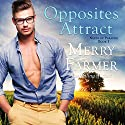 Opposites Attract: Nerds of Paradise, Book 1 Audiobook by Merry Farmer Narrated by Dawnya Clarine