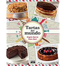 Tartas del mundo / Cakes Around the World (Spanish Edition) Jan 26, 2016