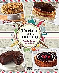 Tartas del mundo / Cakes Around the World (Spanish Edition)