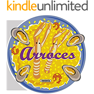 Arroces (Recetas para cocinar) (Spanish Edition)