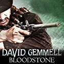 Bloodstone Audiobook by David Gemmell Narrated by To Be Announced
