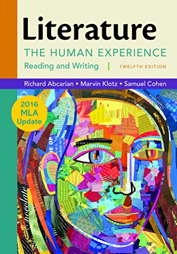 Literature: The Human Experience with 2016 MLA Update by Abcarian Richard